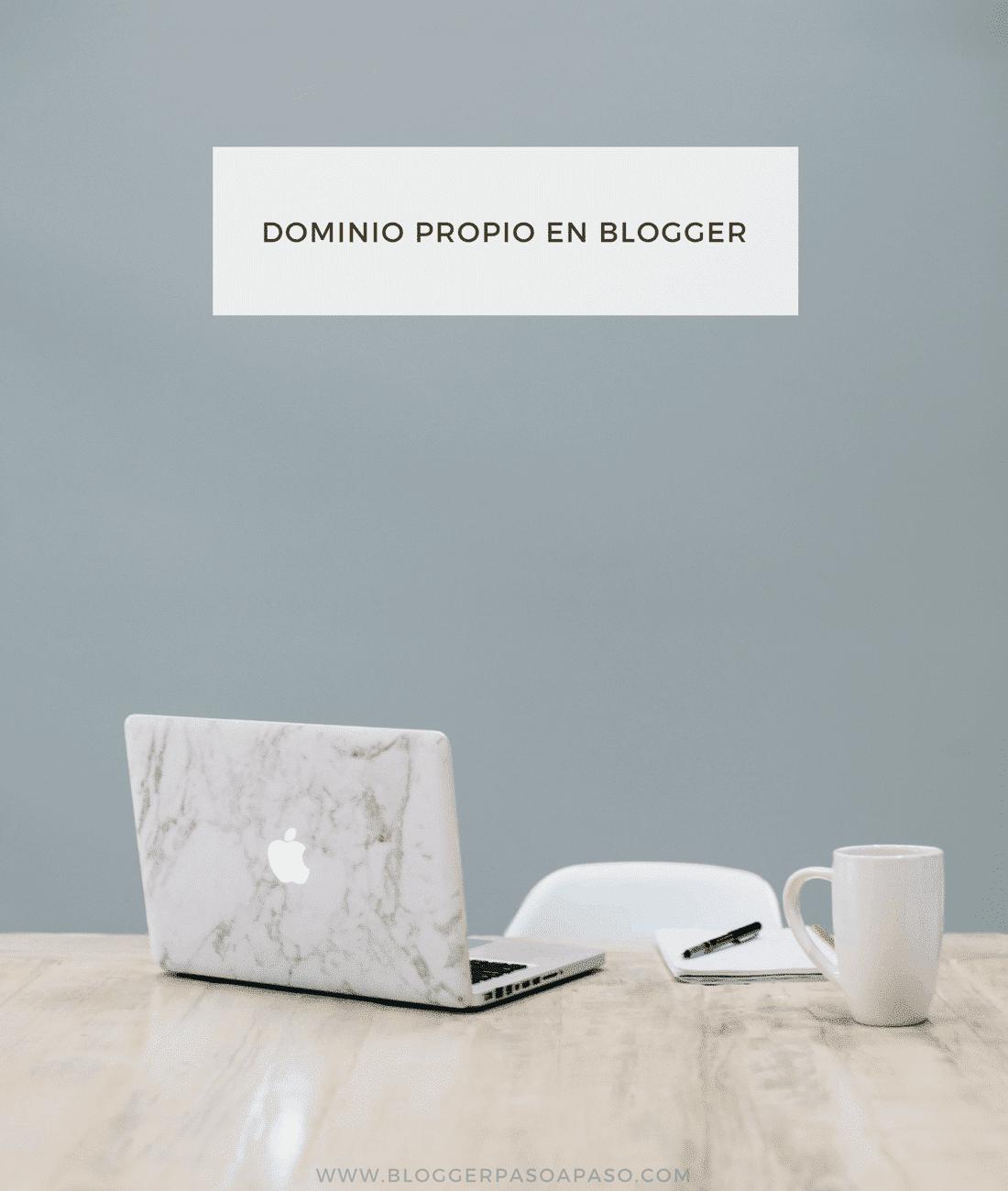 poner dominio propio en blogger