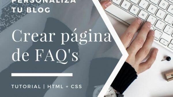 como-hacer-desplegable-parte-entrada-post-tutorial-blogger-crear pagina de faqs