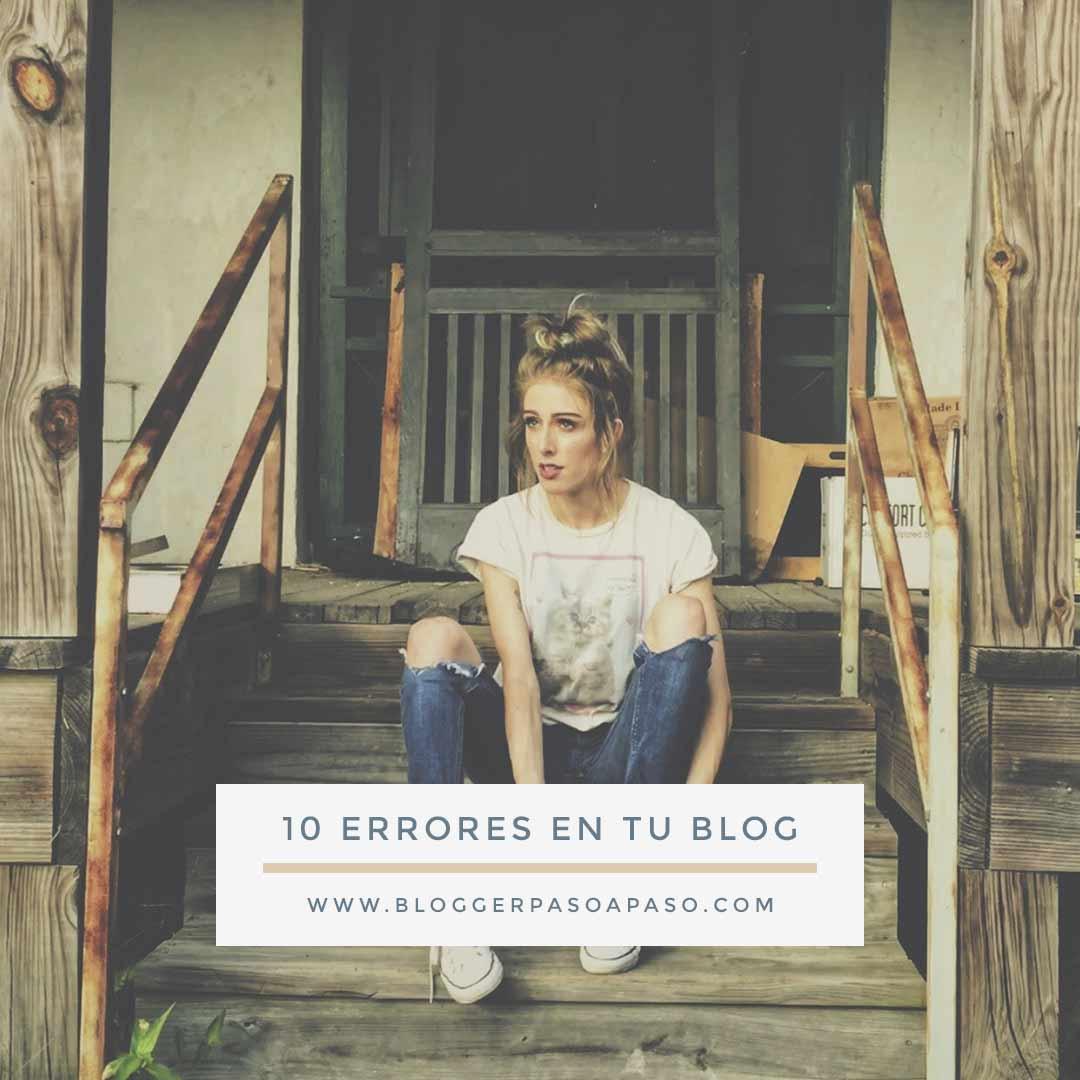 errores que estas cometiendo en tu blog