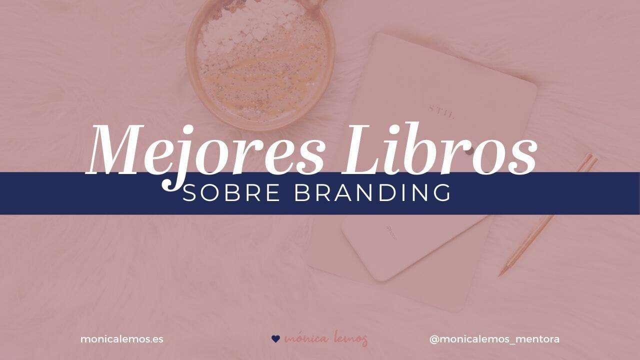 MEJORES LIBROS SOBRE BRANDING E IDENTIDAD DE MARCA