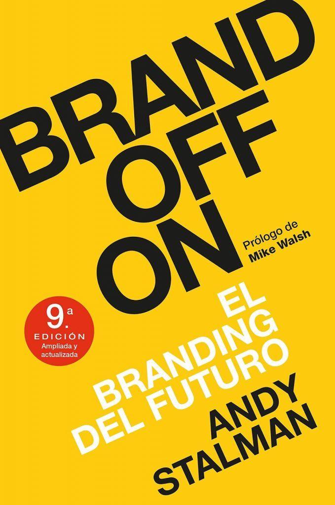 Brandoffon libro sobre branding del futuro MEJORES LIBROS SOBRE BRANDING