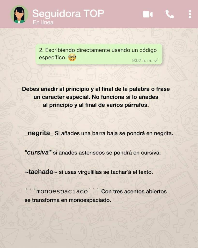 negrita, cursiva, tachado en whatsapp