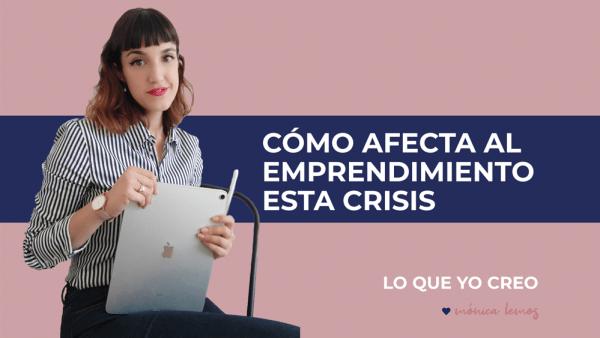 cómo afecta la crisis al emprendimiento