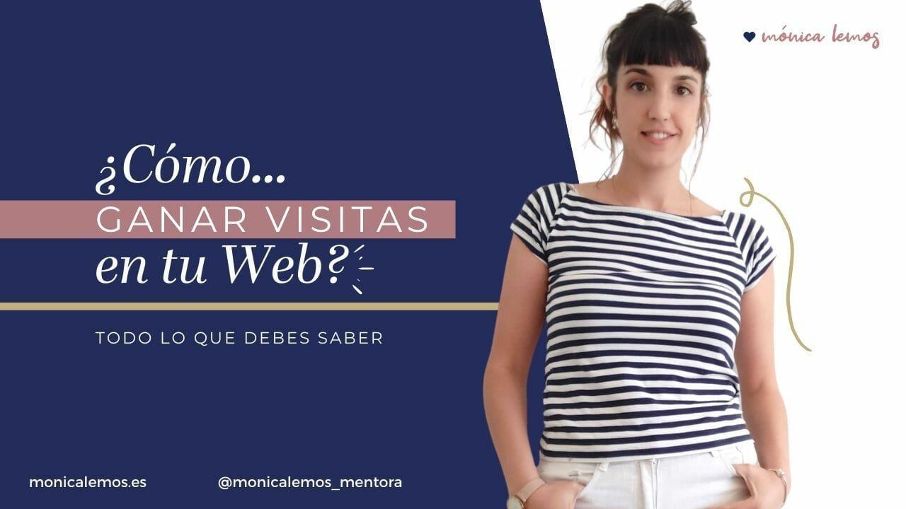 Cómo ganar Visitas en tu Web y Atraer tráfico