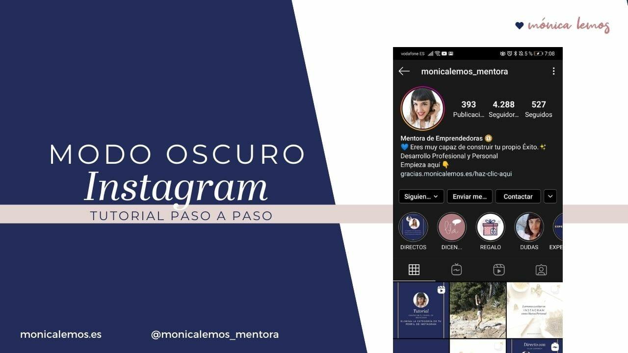 Cómo Poner Instagram en Modo Oscuro - TUTORIAL _ Mónica Lemos